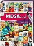 MEGAcryl: Die ultimative Sammlung der besten Motive ( 10. August 2015 )