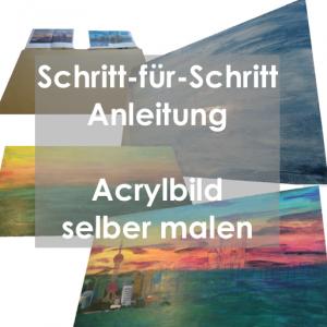 Acrylbild selber malen tipps malen mit acryl acrylmalerei for Moderne landschaftsbilder