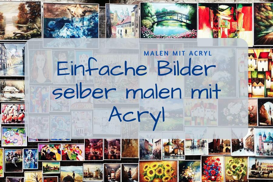 Acrylbilder Selber Malen Vorlagen 17 Fabelhaft