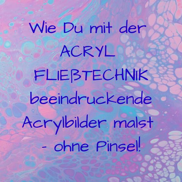 ACRYL FLIEßTECHNIK